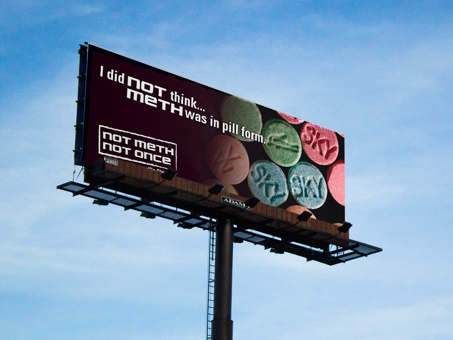 That Creative Guy. Billboard Design. Not Meth. Not Once. brand expert. graphic design. web design in mississippi.